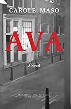 Ava by Carole Maso