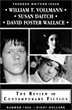 Daitch, Susan: William T. Vollman, Susan Daitch and David Foster Wallace (Review of Contemporary Fiction)