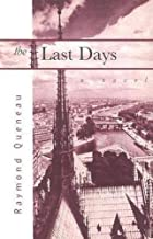 The Last Days by Raymond Queneau