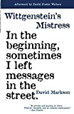 Markson, David: Wittgenstein&#39;s Mistress