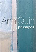 Passages by Ann Quin