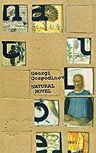 Natural Novel by Georgi Gospodinov