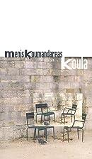 Koula by Menis Koumandareas
