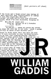 Gaddis, William: J R (American Literature (Dalkey Archive))