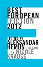 Best European Fiction 2012 by Aleksander…