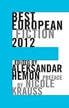 Best European Fiction 2012 by Aleksander…