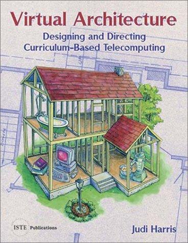 virtual-architecture-designing-directing-curriculum-based-telecomputing