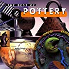 The Best of Pottery by Angela Fina