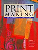 Allen, Lynne: The Best of Printmaking: An International Collection