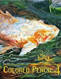 Curnow, Vera: The Best of Colored Pencil 4