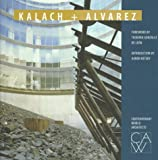 Kalach, Alberto: Contemporary World Architects Kalach and Alvarez
