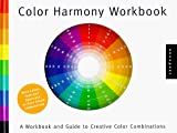 [???]: Color Harmony Workbook: A Workbook and Guide to Creative Color Combinations