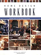 Home Design Workbook: A Design Guide for…
