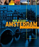 Trulove, James Grayson: New Design: Amsterdam The Edge of Graphic Design