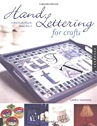Hand Lettering for Crafts: A Decorative…