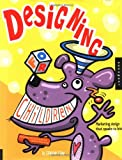 Fishel, Catharine: Designing for Children: Marketing Design That Speaks to Kids