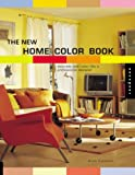 Kasabian, Anna: The New Home Color Book: Decorate With Color Like a Professional Designer