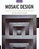 Locktov, JoAnn: Art of Mosaic Design: A Collection of Contemporary Artists