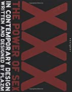 XXX: The Power of Sex in Contemporary Design…