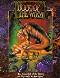 White Wolf: Book of the Wyrm
