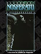 Clanbook: Nosferatu (Vampire: The…