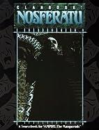 Clanbook: Nosferatu (1st) by Robert Hatch