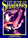 Barnes, Emrey: Book of Shadows: Mage Players Guide