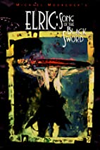 Elric: Song of the Black Sword by Michael…