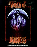 Hatch, Robert: A World of Darkness