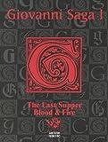 Dan Greenberg: Giovanni Saga 1: The Last Supper and Blood & Fire (Vampire the Masquerade)