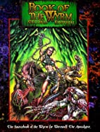 Book of Wyrm (2nd Edition) by Ron Spencer