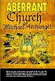 Baugh, Bruce: Aberrant: Church of Michael Archangel