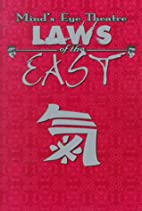 Laws of the East (Mind's Eye Theatre) by…
