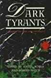 Hatch, Robert: Dark Tyrants