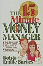 The 15-Minute Money Manager by Bob Barnes