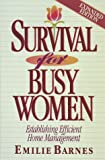 Barnes, Emilie: Survival for Busy Women