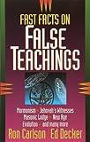 Carlson, Ron: Fast Facts on False Teachings
