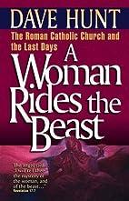 A Woman Rides the Beast: The Roman Catholic…