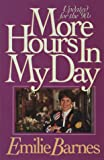 Barnes, Emilie: More Hours in My Day/Updated for the 90s
