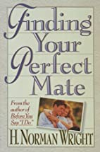 Finding Your Perfect Mate by H. Norman…