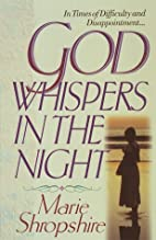 God Whispers in the Night by Marie…