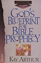 God's Blueprint for Bible Prophecy (The…