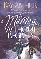 A Marriage Without Regrets: No matter where…