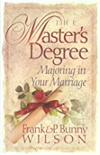 The Master's Degree by P. Bunny Wilson