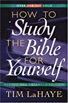 How to Study the Bible for Yourself by Tim…