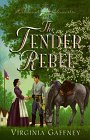 The Tender Rebel (Richmond Chronicles , No…