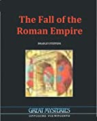 The Fall of the Roman Empire by Bradley…