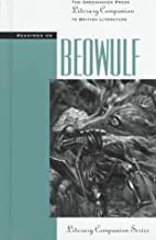 Readings on Beowulf by Stephen P. Thompson