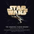Star Wars: The Original Radio Drama by Brian…