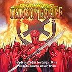 Star Wars: Crimson Empire [audio drama] by…